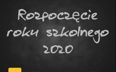 Rozpoczęcie roku szkolnego 2020